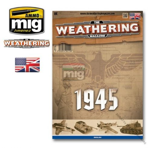 A.MIG-4510 THE WEATHERING MAGAZINE (ENGLISH) TWM Issue 11. 1945 (English Version)