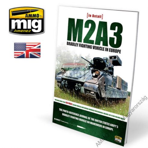 A.MIG-5951 M2A3 BRADLEY FIGHTING VEHICLE IN EUROPE IN DETAIL VOL 1 (Angol nyelvű könyv)