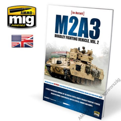 A.MIG-5952 M2A3 BRADLEY FIGHTING VEHICLE IN EUROPE IN DETAIL VOL 2 (Angol nyelvű könyv)