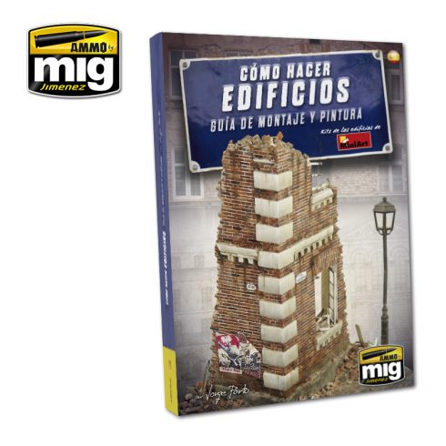 A.MIG-6135  HOW TO MAKE BUILDINGS. BASIC CONSTRUCTION AND PAINTING GUIDE  ENGLISH