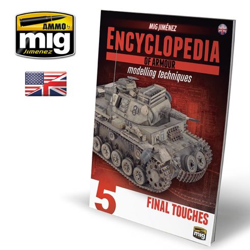 A.MIG-6154 ENCYCLOPEDIA OF ARMOUR MODELLING TECHNIQUES VOL. 5 - FINAL TOUCHES ENGLISH