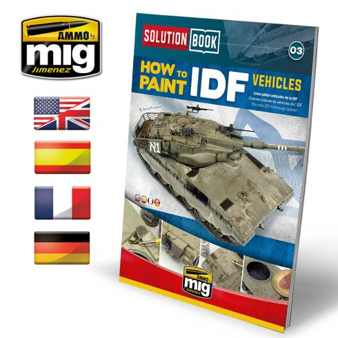 A.MIG-6501 SOLUTION BOOK HOW TO PAINT IDF VEHICLES - MULTILINGUAL BOOK