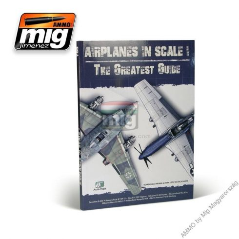 A.MIG-EURO-0001 AIRPLANES IN SCALE: THE GRATEST GUIDE (English Version)