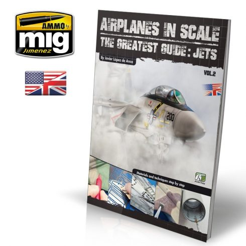 A.MIG-EURO-0010 AIRPLANES IN SCALE 2: The Greatest Guide JETS (ENGLISH)