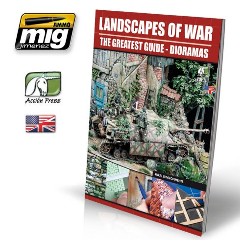 A.MIG-EURO-0012 LANDSCAPES OF WAR: THE GREATEST GUIDE - DIORAMAS Vol.III - Rural Enviroments (English)